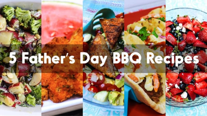 Five plant based recipes for bbq Father's Day