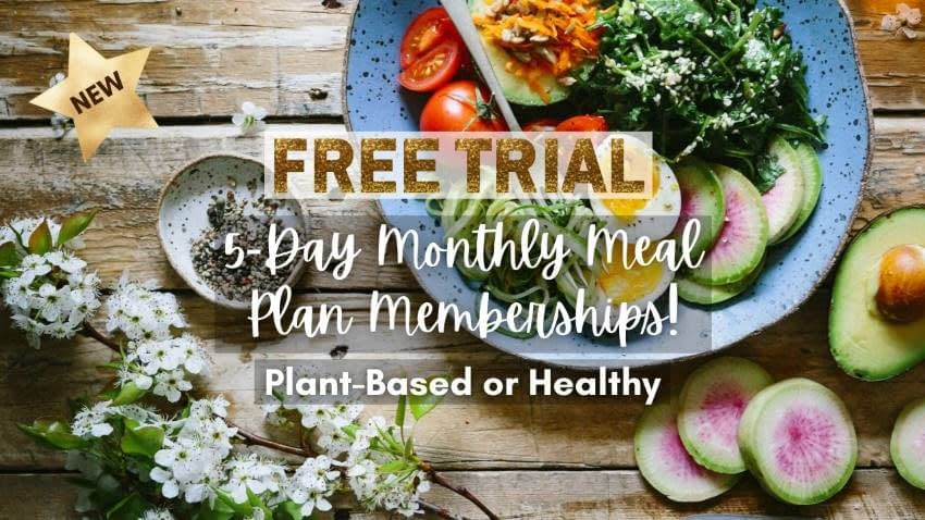 Plant-based and healthy meal plans