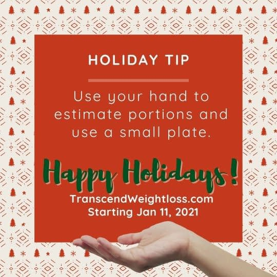 estimate portions with your hand fist for holiday christmas party
