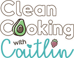 Clean Cooking with Caitlin link